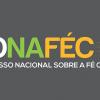 CONAFÉC - Congresso Nacional sobre a Fé Católica